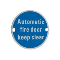 Signage - Automatic Fire Door Keep Clear - Satin Aluminium