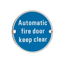 Signage - Automatic Fire Door Keep Clear - 76mm dia - Polished Stainless Steel