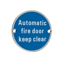 Signage - Automatic Fire Door Keep Clear - 76mm dia - Stainless Steel Effect
